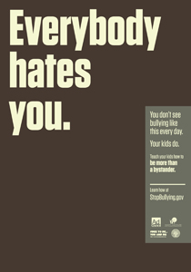 Everybody Hates You poster for anti-bullying